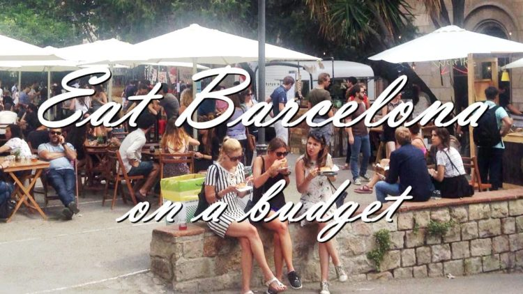 how to eat well in barcelona on a budget